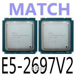 MATCH Intel Xeon E5-2697 V2 E5-2697V2 2.7GHz 12 Core 30M LGA2011 Processor